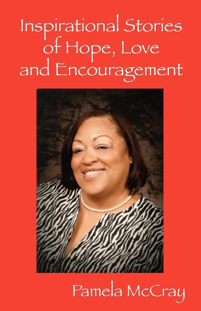 Inspirational Stories of Hope, Love and Encouragement als Taschenbuch