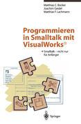 Programmieren in Smalltalk mit VisualWorks®