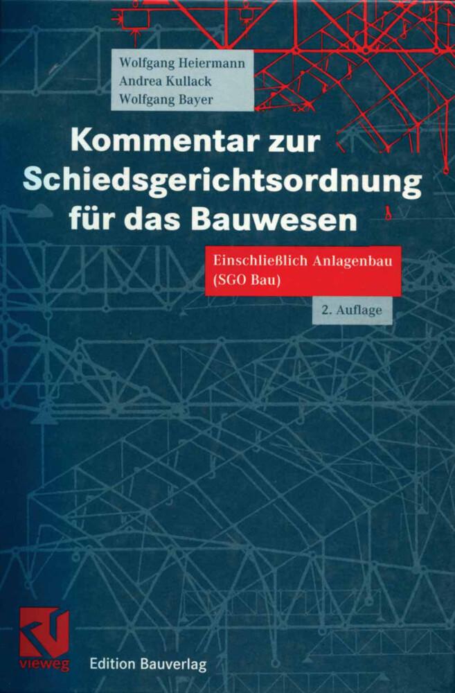 Kommentar zur Schiedsgerichtsordnung für das Bauwesen als Buch (kartoniert)