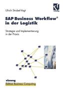 SAP Business Workflow® in der Logistik