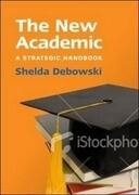 The New Academic: A Strategic Handbook