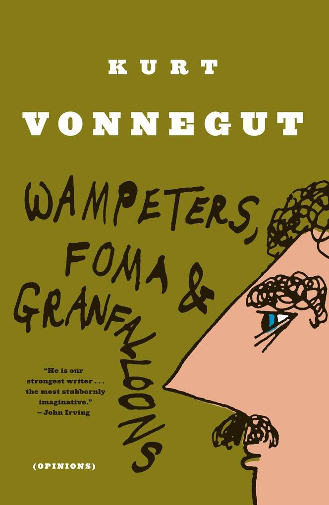 Wampeters, Foma & Granfalloons: (opinions) als Taschenbuch