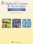 Daffodils, Violets and Snowflakes - High Voice: Classical Songs for Young Women High Voice Edition