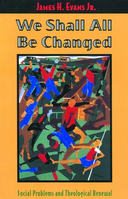 We Shall All be Changed als Taschenbuch