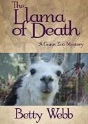 The Llama of Death: A Gunn Zoo Mystery