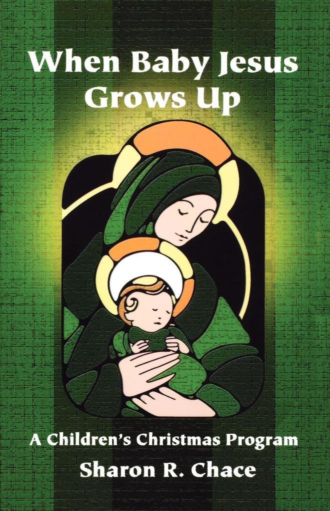 When Baby Jesus Grows Up als Taschenbuch