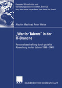 """War for Talents"" in der IT-Branche"