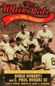Whiz Kids and the 1950 Pennant als Taschenbuch