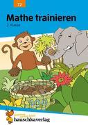 Mathe trainieren 2. Klasse