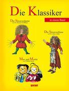 Die Klassiker - Der Struwwelpeter, Max und Moritz und die Struwwelliese