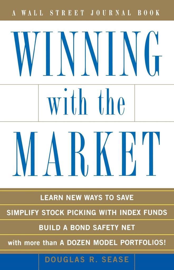 Winning with the Market als Taschenbuch