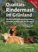 Qualitäts-Rindermast im Grünland
