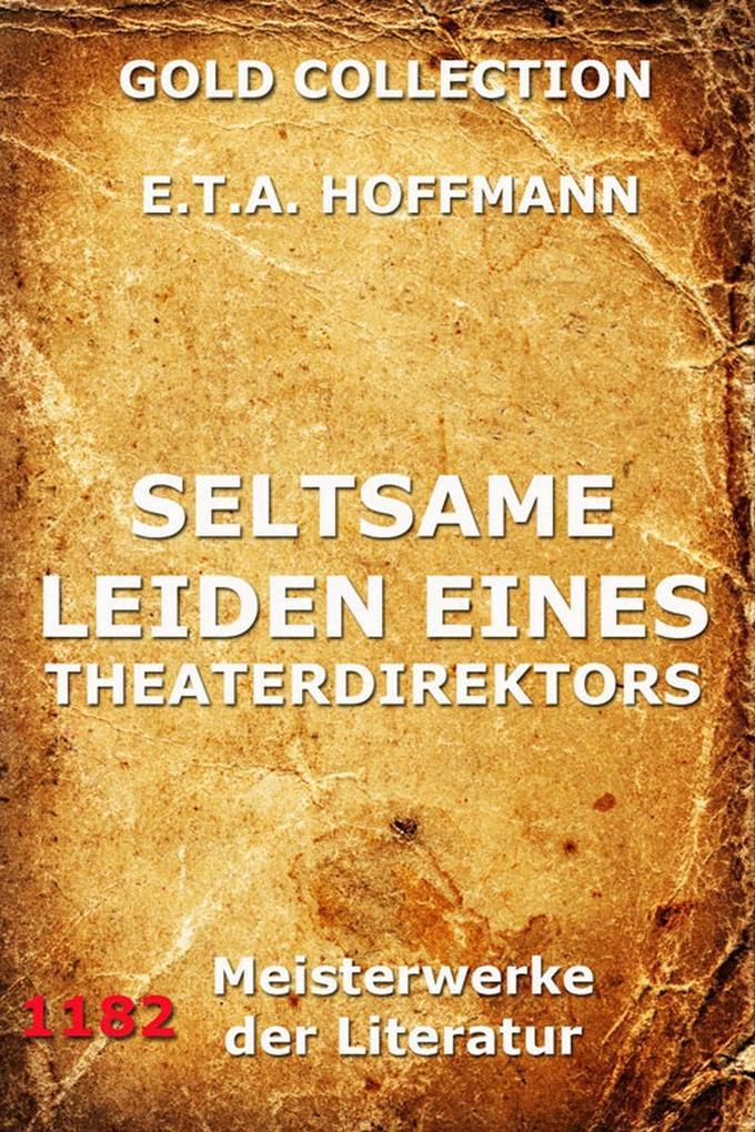 Seltsame Leiden eines Theaterdirektors als eBook epub