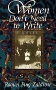 Women Don't Need to Write