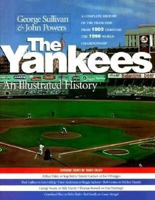 The Yankees: An Illustrated History als Buch (gebunden)
