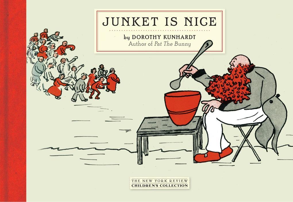 Junket Is Nice als Buch (gebunden)