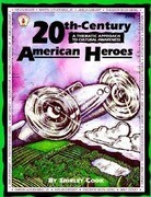 20th-Century American Heroes: A Thematic Approach to Cultural Awareness