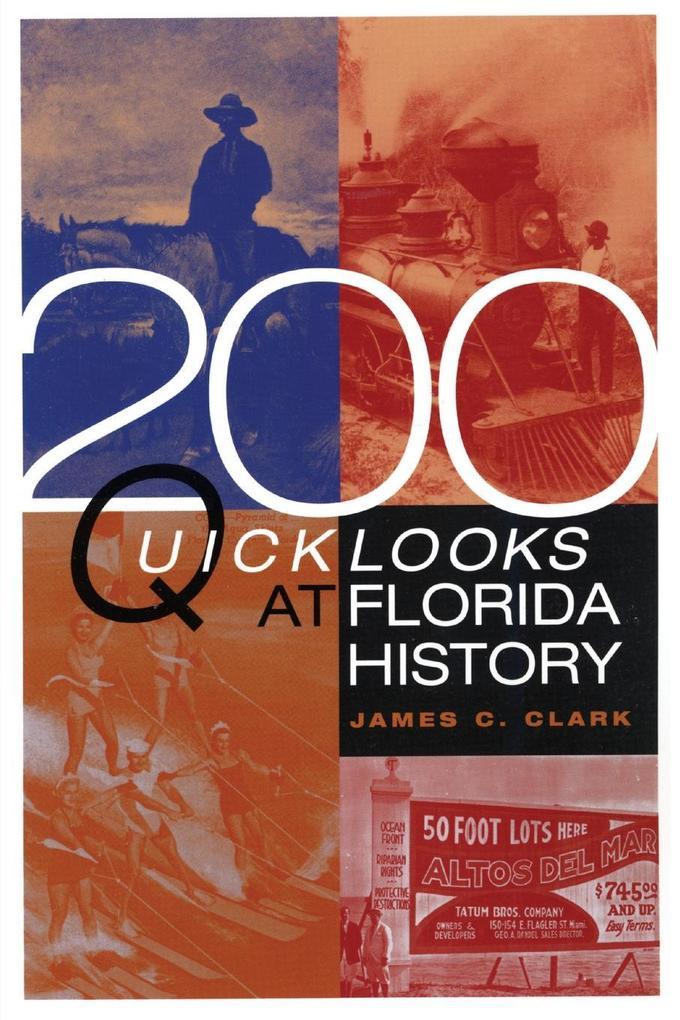 200 Quick Looks at Florida History als Taschenbuch