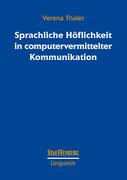 Sprachliche Höflichkeit in computervermittelter Kommunikation