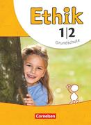 Ethik 1./2. Schuljahr. Schülerbuch Grundschule