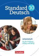 Standard Deutsch 10. Schuljahr. Arbeitsheft