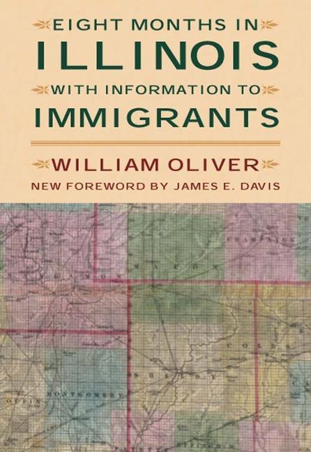 Eight Months in Illinois: With Information to Immigrants als Taschenbuch