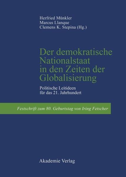 Der demokratische Nationalstaat in den Zeiten der Globalisierung als Buch (gebunden)