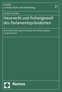 Hausrecht und Polizeigewalt des Parlamentspräsidenten