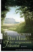[Katherine Webb: Das Haus der vergessenen Träume]