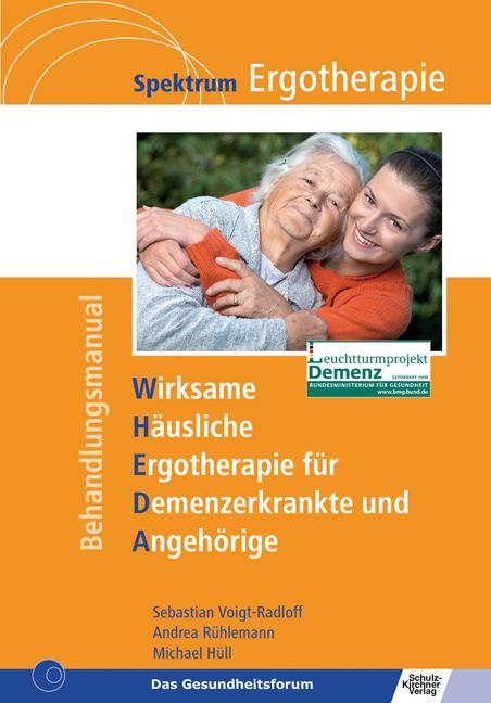 WHEDA - Wirksame Häusliche Ergotherapie für Demenzerkrankte und Angehörige als Buch (kartoniert)