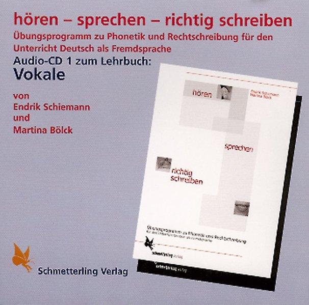 Hören - sprechen - richtig schreiben. Vokale. CD als CD