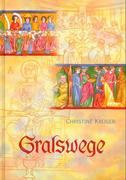 Gralswege