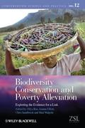 Biodiversity Conservation and Poverty Alleviation: Exploring the Evidence for a Link