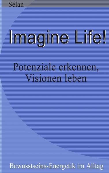 Imagine Life ! als Buch (gebunden)