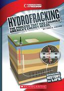 Hydrofracking: The Process That Has Changed America's Energy Needs