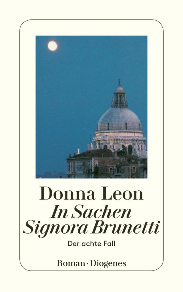 In Sachen Signora Brunetti als eBook epub
