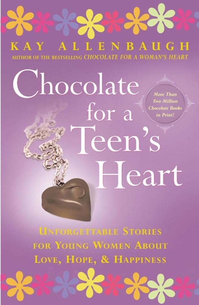 Chocolate For a Teen's Heart als eBook epub