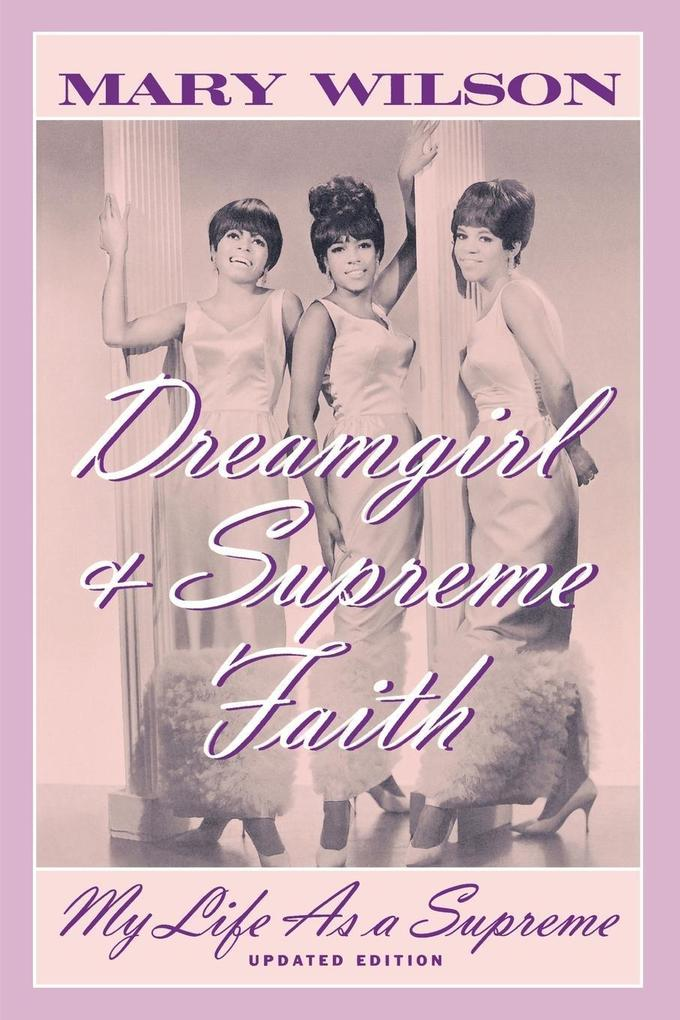 Dreamgirl and Supreme Faith als eBook epub
