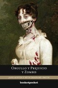 Orgullo y Prejuicio y Zombis = Pride and Prejudice and Zombies