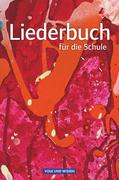 Liederbuch für die Schule. Schülerbuch Östliche Bundesländer und Berlin