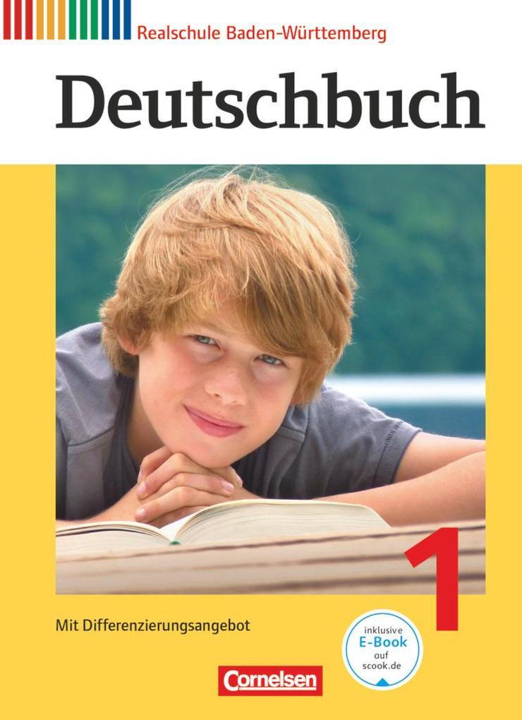 Deutschbuch 1: 5. Schuljahr. Schülerbuch Realschule Baden-Württemberg als Buch (gebunden)