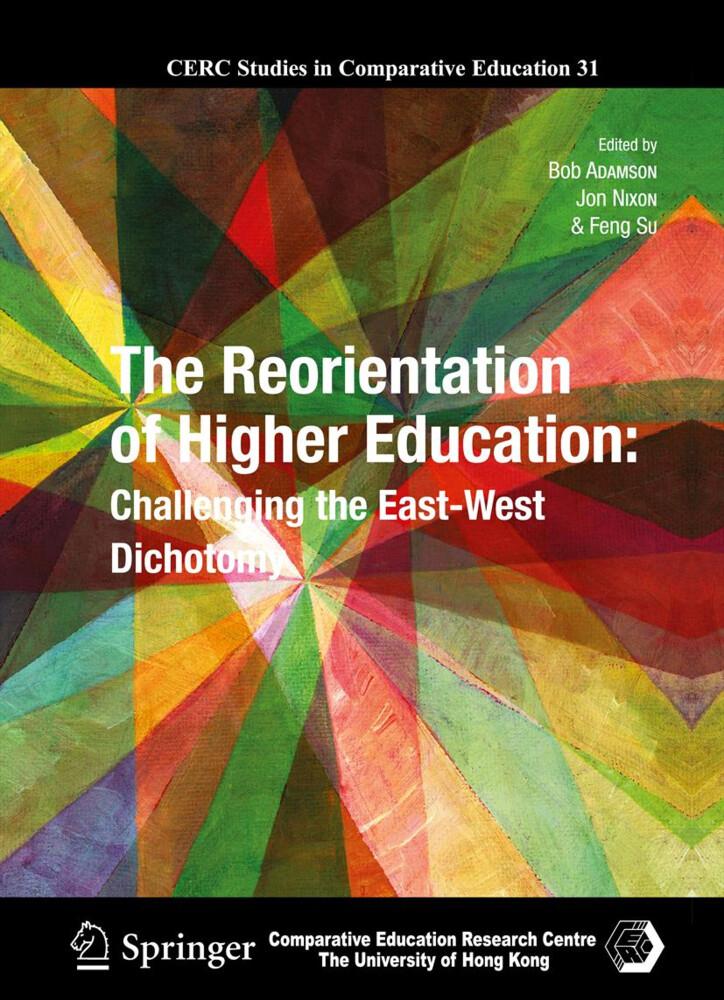 The Reorientation of Higher Education als Buch (gebunden)