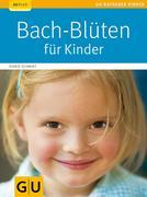 Bach-Blüten für Kinder