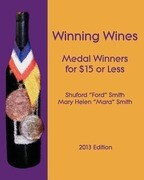 Winning Wines: Medal Winners for $15 or Less: 2013 Edition