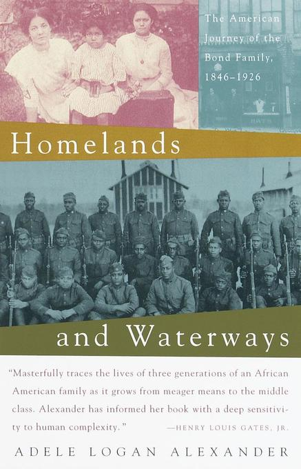Homelands and Waterways: The American Journey of the Bond Family, 1846-1926 als Taschenbuch