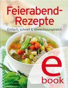 Feierabend-Rezepte