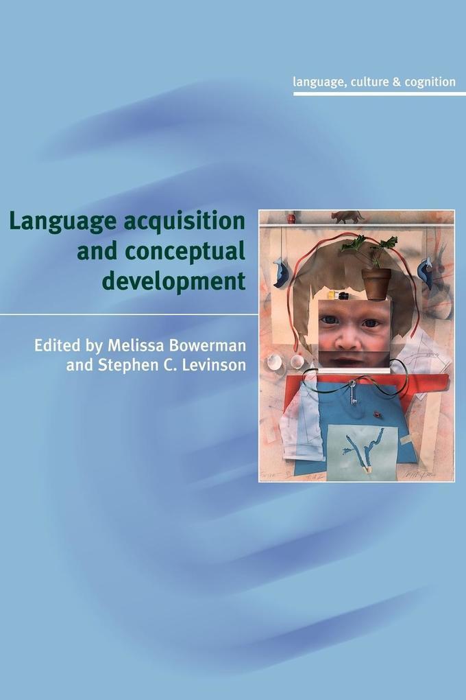 Language Acquisition and Conceptual Development als Buch (kartoniert)