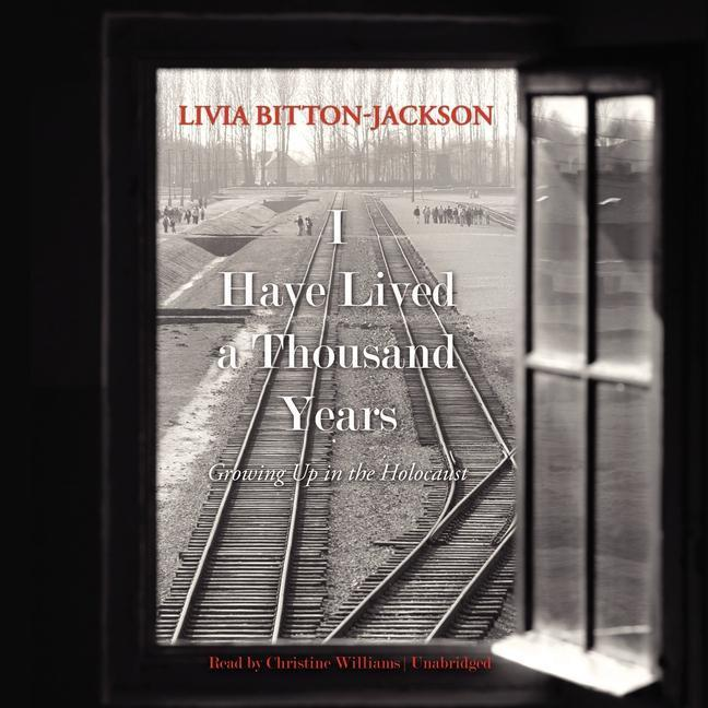 I Have Lived a Thousand Years: Growing Up in the Holocaust als Hörbuch CD