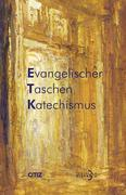 Evangelischer Taschenkatechismus