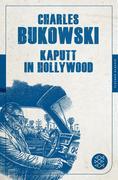 Kaputt in Hollywood